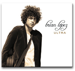 "Brian Lopez's new CD, ""Ultra"""
